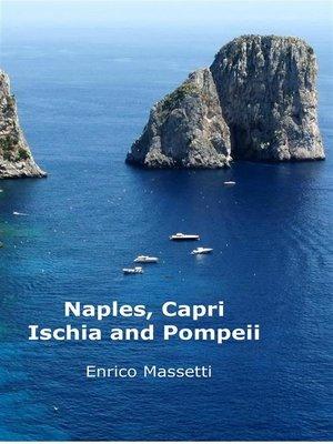 cover image of Naples, Capri, Ischia and Pompeii