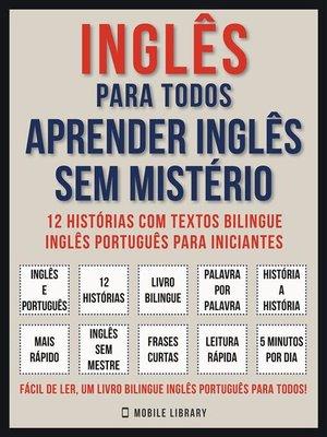 cover image of Inglês Para todos--Aprender Inglês Sem Mistério (Vol 1)