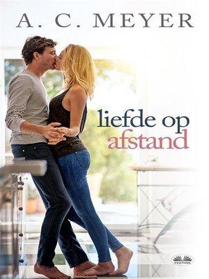 cover image of Liefde Op Afstand