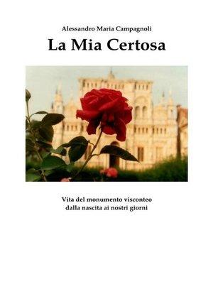 cover image of La Mia Certosa