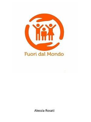 cover image of Fuori dal Mondo
