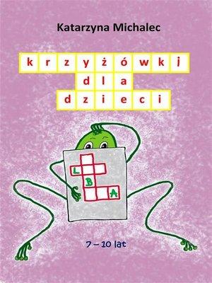 cover image of Krzyżówki dla dzieci