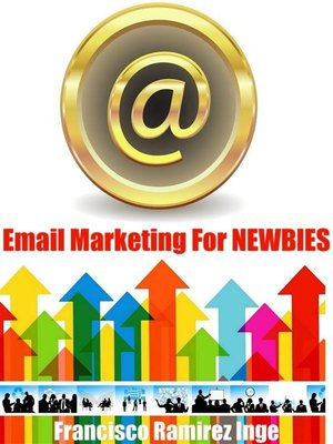 cover image of Email Marketing For NEWBIES