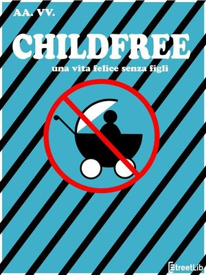cover image of Childfree