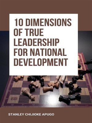 cover image of 10 Dimensions of True Leadership for National Development