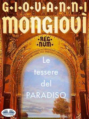 cover image of Le Tessere Del Paradiso