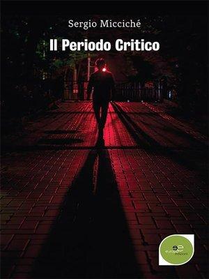 cover image of Il periodo critico
