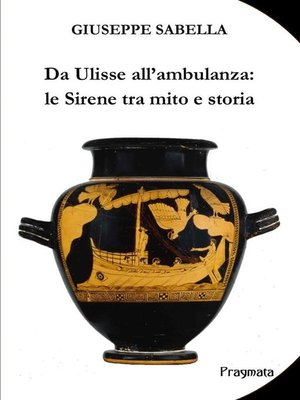 cover image of Da Ulisse all'ambulanza--le Sirene tra mito e storia