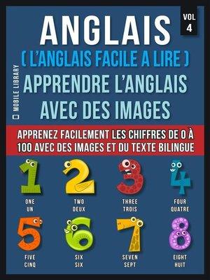 cover image of Anglais ( L'Anglais facile a lire )--Apprendre L'Anglais Avec Des Images (Vol 4)
