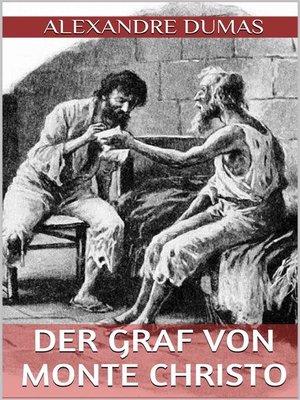 cover image of Der Graf von Monte Christo--Erster Band (Illustriert)