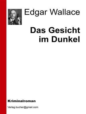 cover image of Das Gesicht im Dunkel