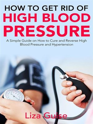cover image of How to Get Rid of High Blood Pressure