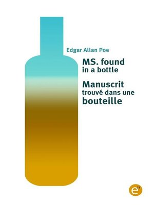 cover image of Ms. found in a bottle/Manuscrit trouvé dans une bouteille