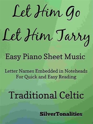 cover image of Let Him Go Let Him Tarry Easy Piano Sheet Music