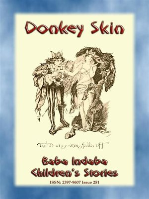cover image of DONKEY SKIN--A Children's Story with a moral to tell