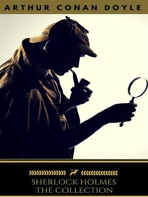 cover image of Sherlock Holmes--The Complete Collection