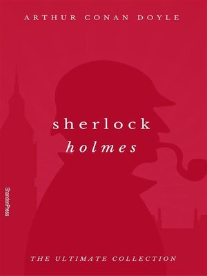 cover image of Sherlock Holmes (The Ultimate Collection)