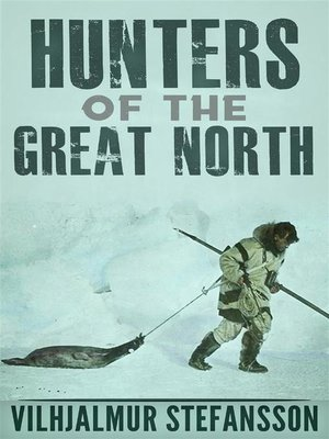 cover image of Hunters of the Great North
