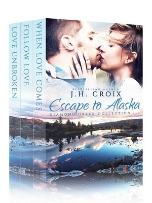 cover image of Escape to Alaska (Diamond Creek Collection)