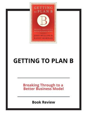 cover image of Getting to Plan B