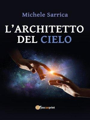 cover image of L'architetto del cielo