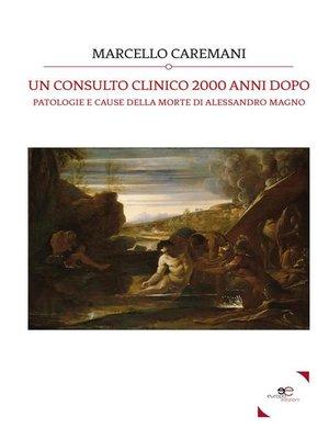 cover image of Un Consulto Clinico 2000 Anni Dopo