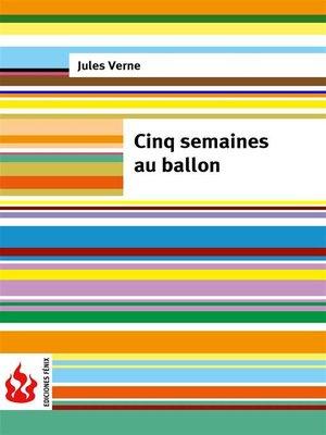 cover image of Cinq semaines au ballon