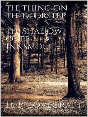 cover image of The Thing on the Doorstep, the Shadow Over Innsmouth