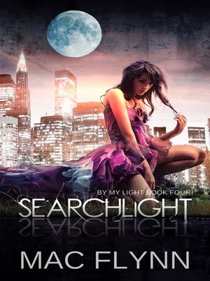 cover image of Searchlight--By My Light, Book 4