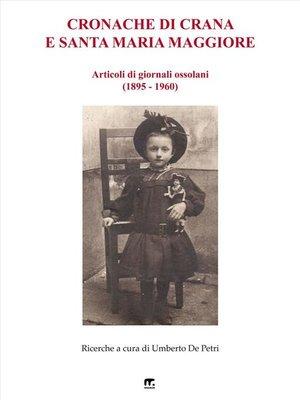 cover image of Cronache di Crana e Santa Maria Maggiore