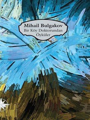cover image of Bir Köy Doktorundan Öyküler