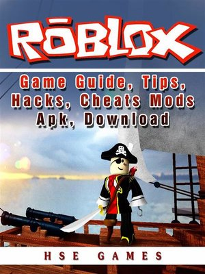 cover image of Roblox Game Guide, Tips, Hacks, Cheats Mods Apk, Download