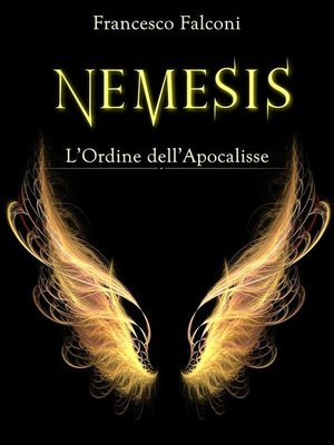 cover image of Nemesis--l'ordine dell'apocalisse