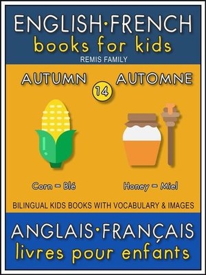 cover image of 14--Autumn | Automne--English French Books for Kids (Anglais Français Livres pour Enfants)
