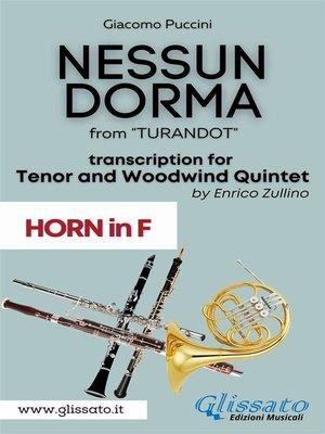 cover image of Nessun Dorma--Tenor & Woodwind Quintet (Horn part)