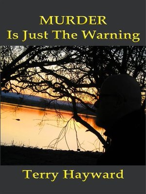 cover image of MURDER IS JUST THE WARNING--A Book in the Jack Delaney Chronicles