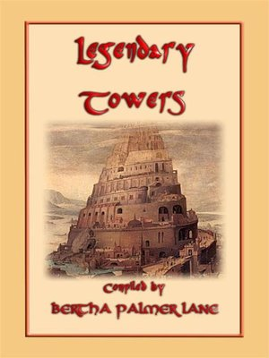 cover image of LEGENDARY TOWERS--10 stories of legendary towers