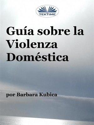 cover image of Guía Contra La Violencia Doméstica