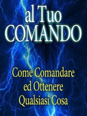 cover image of Al tuo Comando