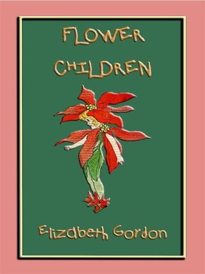 cover image of FLOWER CHILDREN--an illustrated children's book about flowers