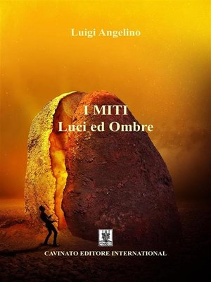 cover image of I MITI--Luci ed ombre