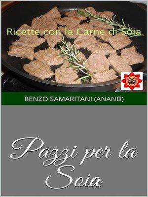 cover image of Pazzi per la Soia