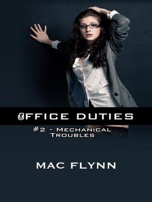 cover image of Mechanical Troubles--Office Duties, Book 2 (Demon Paranormal Romance)