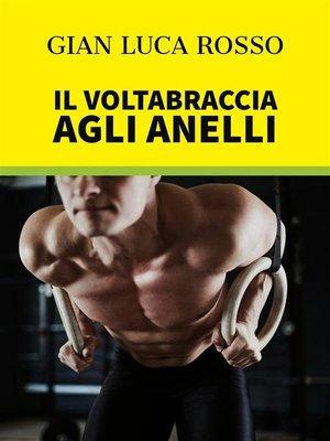 cover image of Il Voltabraccia agli anelli