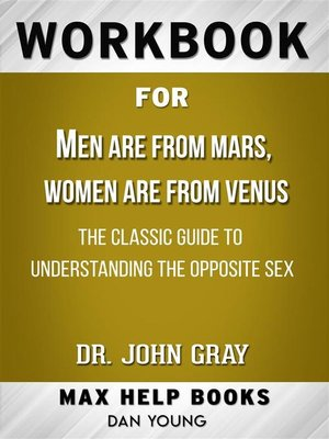 cover image of Workbook for Men Are from Mars, Women Are from Venus--The Classic Guide to Understanding the Opposite Sex by John Gray