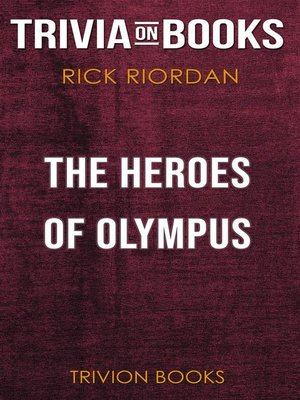 cover image of The Heroes of Olympus by Rick Riordan (Trivia-On-Books)