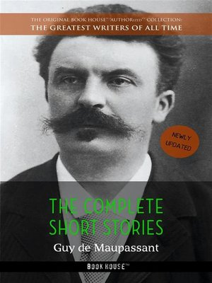 cover image of Guy de Maupassant--The Complete Short Stories