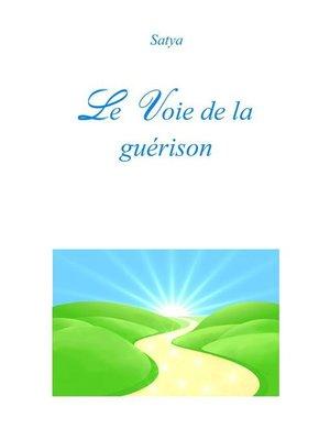 cover image of Le Voie de la guérison