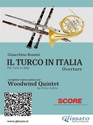 cover image of Il Turco in Italia (overture) Woodwind Quintet--Score & Parts