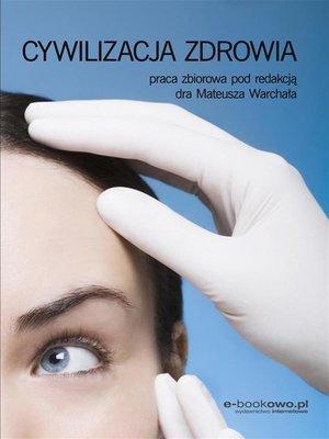 cover image of Cywilizacja zdrowia